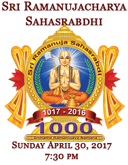 Sri Ramanujacharya Sahasrabdhi Celebrating 1000 years of Swami Ramanuja